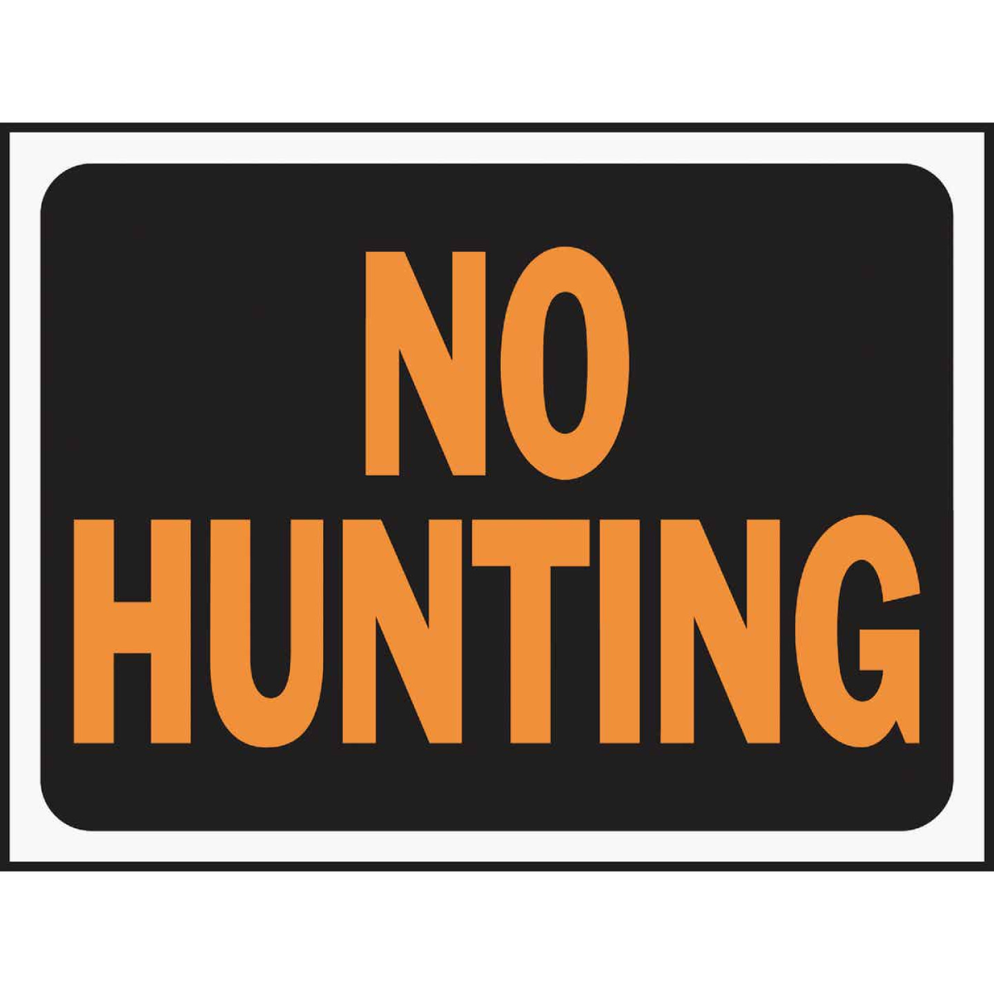 Hy-Ko Plastic Sign, No Hunting Image 1